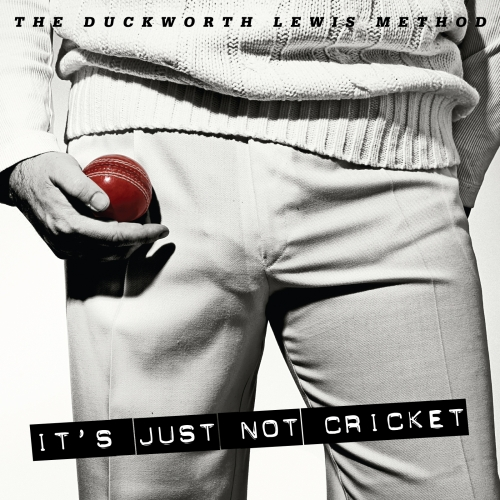 It's Just Not Cricket Cover